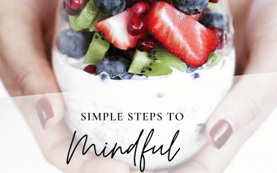 5 Easy Steps To Mindful Eating